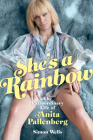 She's a Rainbow: The Extraordinary Life of Anita Pallenberg: The Black Queen Cover Image