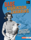 Babe Didrikson Zaharias: Multisport Superstar Cover Image