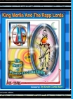 KING MERLIN AND THE RAPP LORDS ... The Rescus Of Princess Chaka Knight Cover Image