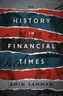 History in Financial Times (Currencies: New Thinking for Financial Times) Cover Image