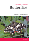 A Naturalist's Guide to the Butterflies of GB & Northern Europe Cover Image