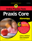 Praxis Core for Dummies, with Online Practice Cover Image