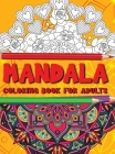 Mandala Coloring Book for Adults: Amazing Coloring Book for adults with Mandala Designs for relaxation Cover Image