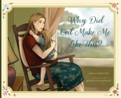 Why Did God Make Me Like This? Cover Image