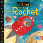 Let's Go on a Rocket (Let's Go!) Cover Image