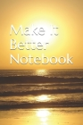 Make It Better Cover Image