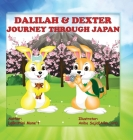 Dalilah & Dexter Journey Through Japan Cover Image