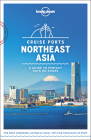 Lonely Planet Cruise Ports Northeast Asia 1 Cover Image