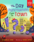 The Day Punctuation Came to Town (Language is Fun! #2) Cover Image