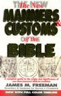 The New Manners and Customs of the Bible Cover Image
