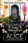 The Complete Fifty Shades of Alice Cover Image