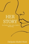 Her Story: On Poetry, Pain, Love, Faith & Becoming Cover Image