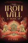 The Iron Will of Genie Lo (A Genie Lo Novel) Cover Image