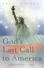 God's Last Call to America: Pray, America, Pray Cover Image