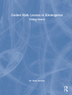 Guided Math Lessons in Kindergarten: Getting Started Cover Image