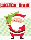 Sketch Book For Teens Christmas Giving: Sketch Book Top Spiral Bound Sketchpad For Artist Sketching And Drawing Paper Micro Perforated - Crayon - Prac Cover Image