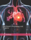 First Book in Physiology and Hygiene Cover Image