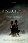 Absolute War: Violence and Mass Warfare in the German Lands, 1792-1820 Cover Image