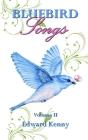Bluebird Songs (Volume II) Cover Image