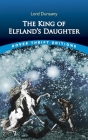 The King of Elfland's Daughter (Dover Thrift Editions) Cover Image
