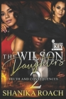 The Wilson Daughters 2: Truth and Consequences Cover Image