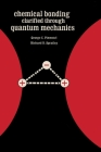 Chemical Bonding Clarified Through Quantum Mechanics Cover Image