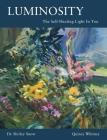 Luminosity: The Self-Healing Light In You Cover Image