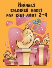 Animals coloring books for kids ages 2-4: Super Cute Kawaii Coloring Pages for Teens Cover Image