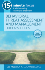 Behavioral Threat Assessment and Management for K-12 Schools: Brief Counseling Techniques That Work Cover Image