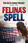 Felina's Spell: A Layne Sheppard Novel Cover Image