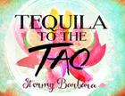 Tequila to the Tao Cover Image