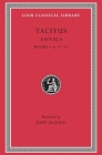 Annals: Books 4-6, 11-12 (Loeb Classical Library #312) Cover Image