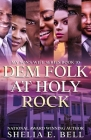 Dem Folk At Holy Rock (My Son's Wife #10) Cover Image