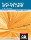 Fluid Flow and Heat Transfer in Wellbores, 2nd Edition: Textbook 16 Cover Image