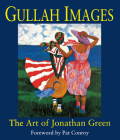 Gullah Images: The Art of Jonathan Green Cover Image