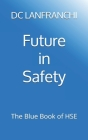 Future in Safety: The Blue Book of HSE Cover Image