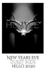 Hustle blank themed New Years Eve guest book hello 2020 Cover Image