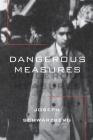 Dangerous Measures Cover Image