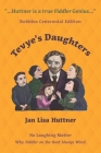 Tevye's Daughters: No Laughing Matter: The Women behind the Story of Fiddler on the Roof Cover Image