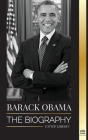 Barack Obama: The biography (Politics) Cover Image