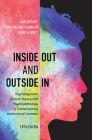 Inside Out and Outside In: Psychodynamic Clinical Theory and Psychopathology in Contemporary Multicultural Contexts, Fifth Edition Cover Image