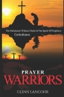 Prayer Warriors: The Testimony Of Jesus Christ Is The Spirit Of Prophecy: Corinthians Cover Image