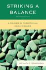 Striking a Balance: A Primer in Traditional Asian Values, Revised Cover Image