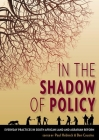In the Shadow of Policy: Everyday Practices in South African Land and Agrarian Reform Cover Image