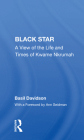Black Star: A View of the Life and Times of Kwame Nkrumah Cover Image