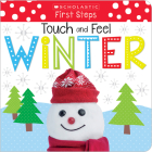 Touch and Feel Winter (Scholastic Early Learners: First Steps) Cover Image
