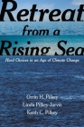 Retreat from a Rising Sea: Hard Choices in an Age of Climate Change Cover Image