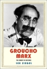 Groucho Marx: The Comedy of Existence Cover Image
