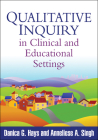Qualitative Inquiry in Clinical and Educational Settings Cover Image