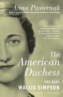 The American Duchess: The Real Wallis Simpson Cover Image